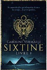 Sixtine - Livre I Format Kindle
