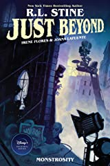 Just Beyond: Monstrosity Kindle Edition