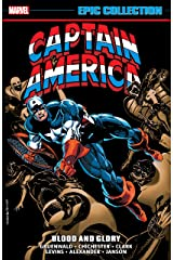 Captain America Epic Collection: Blood And Glory (Captain America (1968-1996)) Kindle Edition