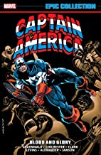 Captain America Epic Collection: Blood And Glory (Captain America (1968-1996))