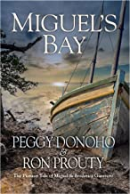 Miguel's Bay: The Pioneer Tale of Miguel and Frederica Guerrero