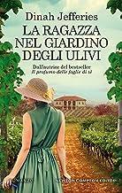 Scaricare Libri La ragazza nel giardino degli ulivi PDF