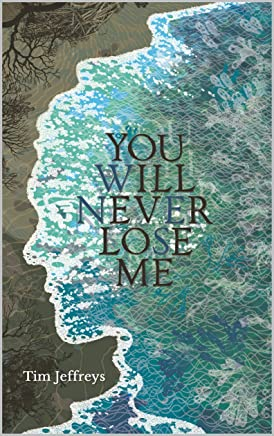 You Will Never Lose Me: Stories (English Edition)