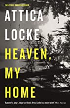 Heaven, My Home: Book 2 (Highway 59)