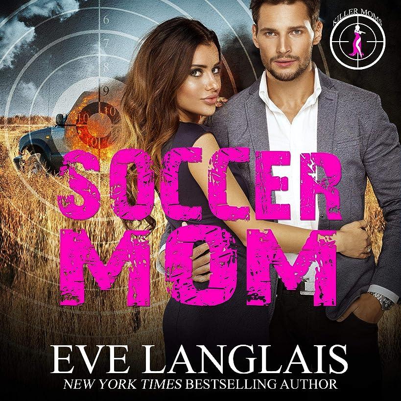 Soccer Mom: Killer Moms, Book 1