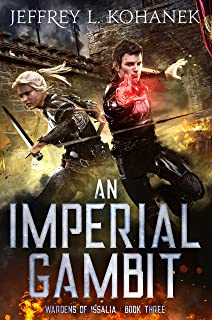 An Imperial Gambit (Wardens of Issalia Book 3)