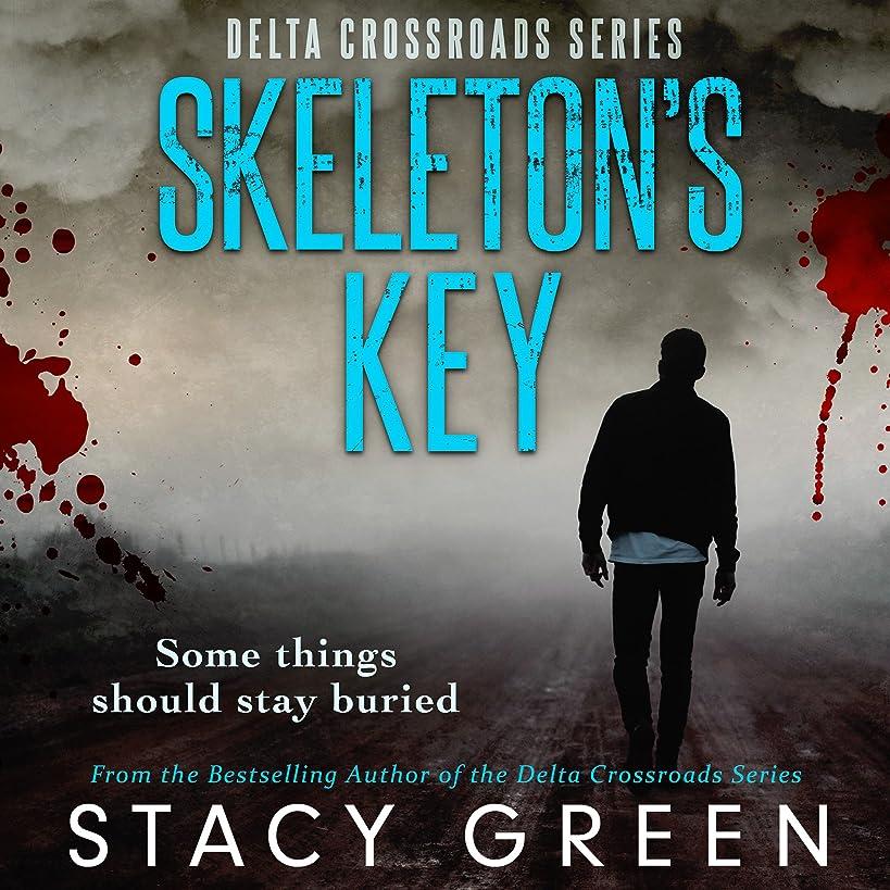 Skeleton's Key: Delta Crossroads, Volume 2