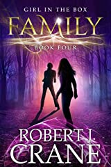 Family (The Girl in the Box Book 4) Kindle Edition