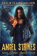 Angel Strikes: The Awakened Magic Saga (Soul Forge Book 4) Kindle Edition