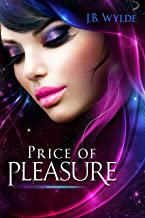 Price of Pleasure: A story of the Saurellian Federation