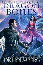 Dragon Bones (The Dragonwalker Book 1) PDF