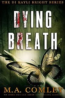 Dying Breath (DI Kayli Bright Book 5)