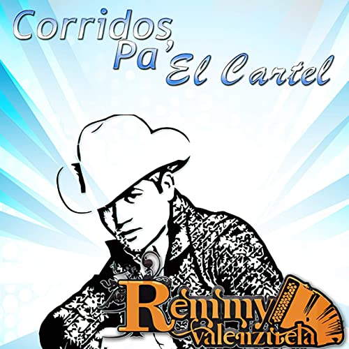 Corridos Pa El Cartel by El Remmy on Amazon Music - Amazon.com