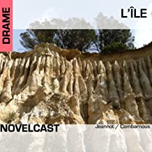 L'île: Collection Novelcast