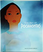 Pocahontas: the Art and Making of the Film