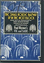 The Small House Halfway Up in the Next Block: Paul Rhymer's Vic and Sade
