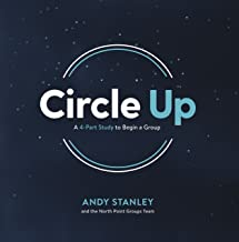 Circle Up: A 4-Part Study to Begin a Group