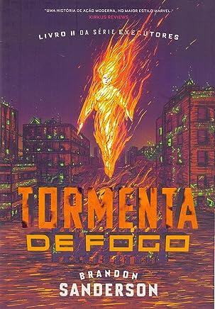 Tormenta de fogo: Livro II da série Executores: 2