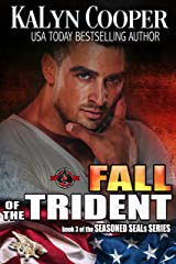 Fall of the Trident (Special Forces: Operation Alpha) (Seasoned Seals Book 3) Kindle Edition