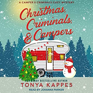Christmas, Criminals, & Campers: A Camper and Criminals Cozy Mystery, Book 4