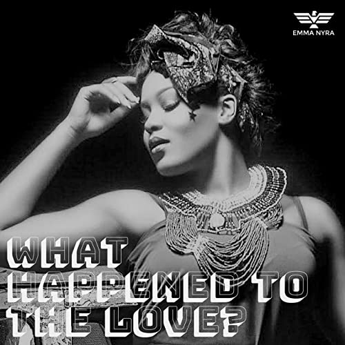 What Happened to the Love by Emma Nyra on Amazon Music