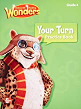 Mcgraw Hill Reading: Wonders, Your Turn Practice Book, Grade 4