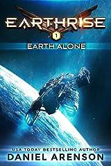 Earth Alone (Earthrise Book 1) Kindle Edition
