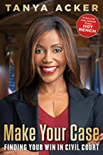 Make Your Case: Finding Your Win in Civil Court PDF