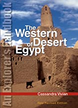 The Western Desert of Egypt: An Explorer's Handbook. New Revised Edition