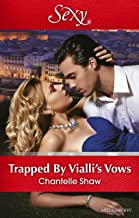 Trapped By Vialli's Vows (Wedlocked! Book 79) (English Edition)