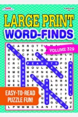 Large Print Word-Finds Puzzle Book-Word Search Volume 329 Paperback