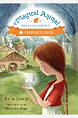 Clover's Luck (The Magical Animal Adoption Agency Book 1) Kindle Edition