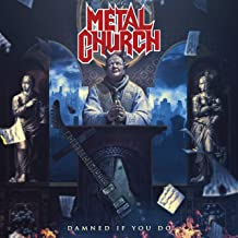 damned if you do metal church