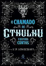 O chamado de Cthulhu e outros contos (Clássicos da literatura mundial)