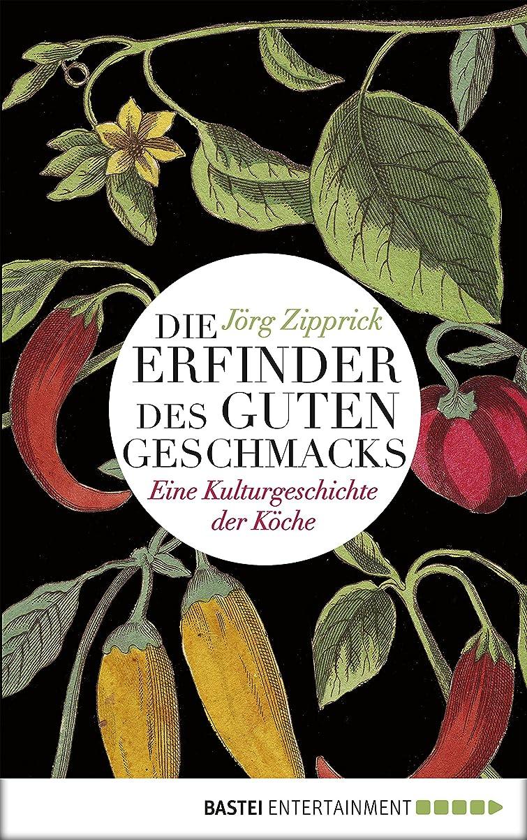 コントロールキロメートルセッティングDie Erfinder des guten Geschmacks: Eine Kulturgeschichte der K?che (Eichborn digital ebook) (German Edition)