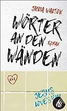 Wörter an den Wänden (German Edition)