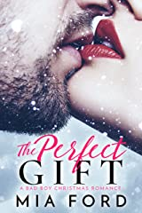 The Perfect Gift: A Bad Boy Christmas Romance Kindle Edition