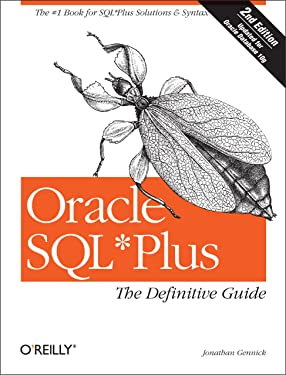Oracle SQL*Plus: The Definitive Guide: The Definitive Guide (Definitive Guides)