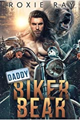 Daddy Biker Bear: A Bear Shifter Romance (Bears Of Forest Heights Book 1) Kindle Edition