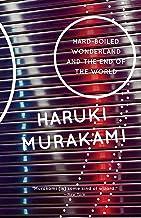 Hard-Boiled Wonderland and the End of the World: A Novel (Vintage International)