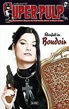 Super-Pulp 12: Überfall im Boudoir (Super Pulp) (German Edition)