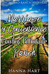 Marriage Of Convenience At The Cowboy Billionaire Ranch: A Sweet Clean Cowboy Billionaire Romance (Single Dad Ranch Brothers Book 2) Kindle Edition