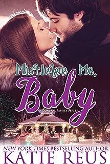 Mistletoe Me, Baby (O'Connor Family Series Book 4)