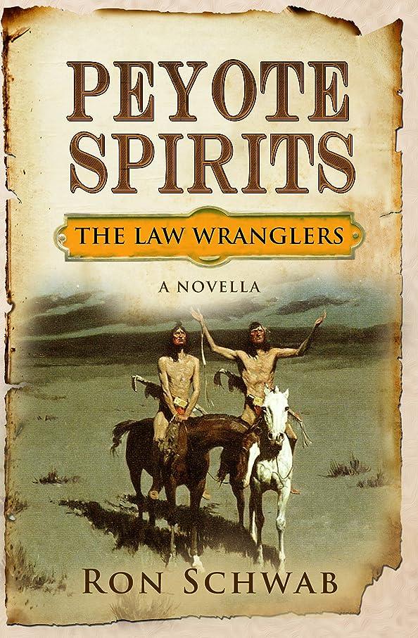 あざキャラクターラジウムPeyote Spirits: A Novella (The Law Wranglers) (English Edition)