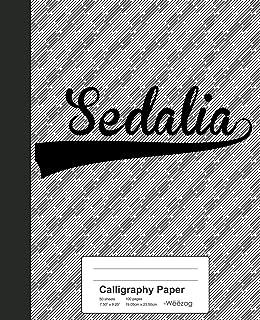 Calligraphy Paper: SEDALIA Notebook