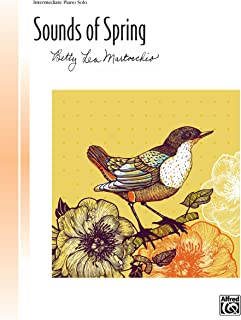Sounds of Spring: Intermediate Piano Solo (Piano) (Signature Series) (English Edition)
