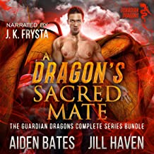 A Dragon's Sacred Mate: The Guardian Dragons Complete Series Bundle