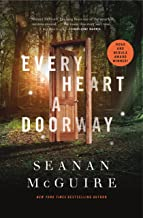 Every Heart a Doorway (Wayward Children Book 1)