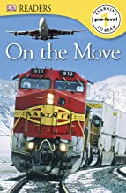 On the Move (DK Readers Pre-Level 1)