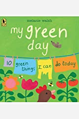 My Green Day: 10 Green Things I Can Do Today Paperback